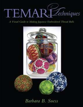 Temari Techniques - Barbara B.Suess