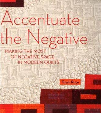 Accentuate the Negative - Trisch Price