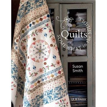 Quilts, Somewhat in the Middle, Susan Smith - Quiltmania