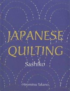 Japanese Quilting Sashiko- Hiromitsu Takano